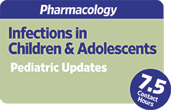 Pharmacology: Infections in Children and Adolescents